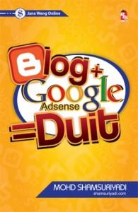 blog + google adsense = duit