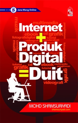 Internet + Produk Digital= Duit